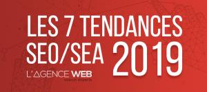 les 7 tendances seo sea 2019