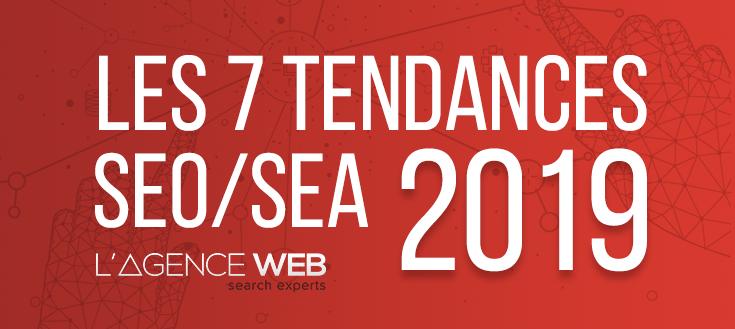 Infographie | 7 tendances SEO et SEA 2019